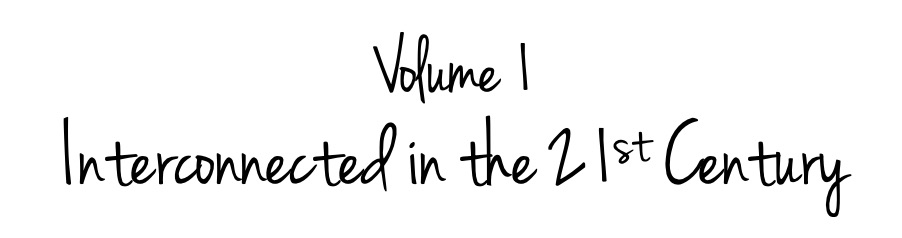 volume 1 interconnected in the 21st century
